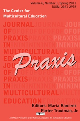 Journal of Praxis in Multicultural Education