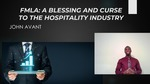 FMLA: A Blessing and Curse to the Hospitality Industry
