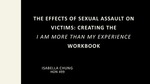 """The Aftermath of Sexual Assault: Creating The """"Am More Than My Experience"""" Workbook"""