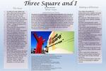 Three Square and I