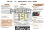 Project 150: High School Is Tough Enough