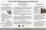 Project 150: High School is Tough Enough by Mathew David Salcedo